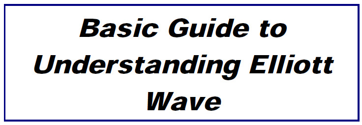 Basic Guide To Understanding Elliot Wave