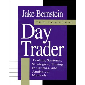 Bernstein, Jake – The Compleat Day Trader Vol I