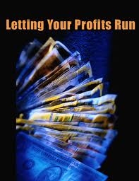 Letting Your Profits Run
