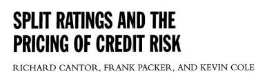 Cantor – 1997 – Split Ratings and the Pricing of Credit Risk