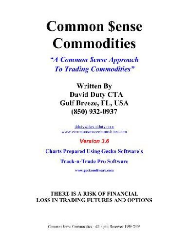 Common Sense Commodities A Common Sense Approach To Trading Commodities