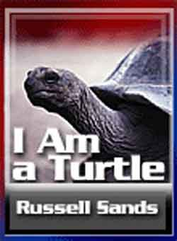 I Am a Turtle – Russell Sands