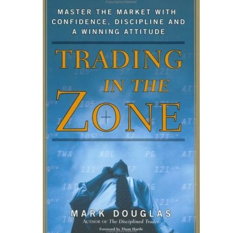 Mark Douglas – Trading in the Zone