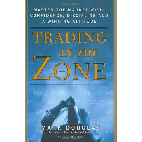 Mark Douglas - Trading in the Zone