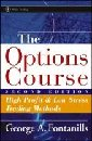 The Options Course High Profit & Low Stress Trading Methods