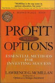 LAWRENCE G. McMILLAN – Profit With Options