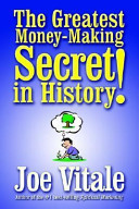 Joe Vitale – Greatest Money Making Secret in History