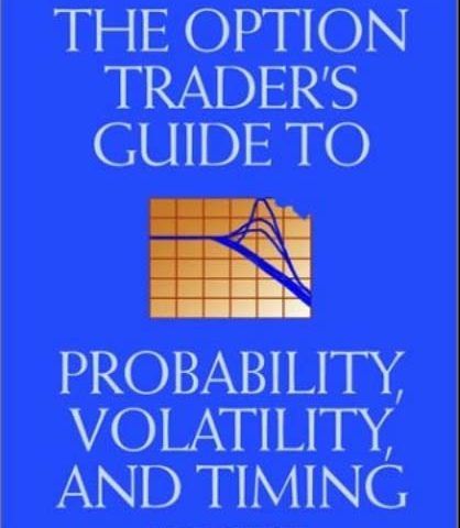 John Wiley & Sons – 2002 – The Option Trader's Guide To Probability, Volatility And Timing A Mar