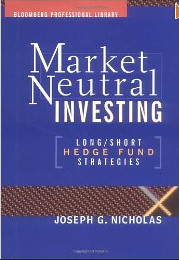Market-Neutral Investing – Long-Short Hedge Fund Strategies_ Joseph G Nicholas