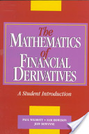 Finance – The Mathematics Of Financial Derivatives