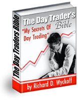 The Day Traders Bible or my secret in day trading of stocks