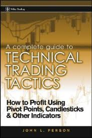 A Complete Guide to Technical Trading Tactics 2004