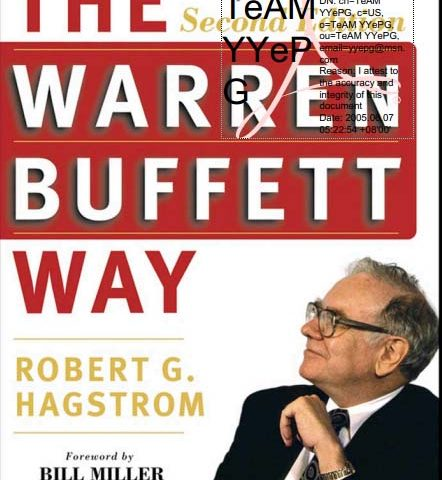 R G Hagstrom – The Warren Buffett Way  2nd Edition