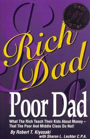 Rich Dad Poor Dad by Robert T.Kiyosaki