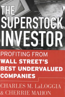 The Superstock Investor – Profiting From Wall Streets Best Undervalued Companies