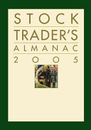 Yale Hirsch – Stock Traders Almanac 2005