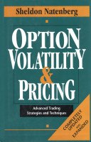 Sheldon Natenberg,option Volatility & Pricing – Advanced Trading Strategies And Techniques