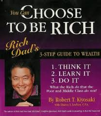 You Can Choose To Be Rich Workbook by Robert T. Kiyosaki