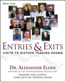 Study Guide for Entries and Exits Visits to 16 Trading Rooms