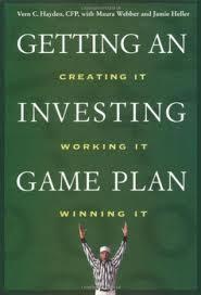 Vern C. Hayden – Getting An Investing Game Plan Creating It Working It Winning It