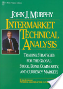 Murphy John-Intermarket Technical tahlil-Trading Strategies For The Global Stock Bond Com
