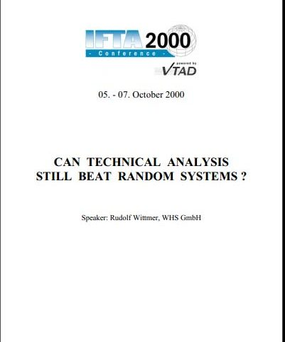Rudolf Wittmer – Can Technical tahlil Still Beat Random Systems