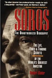 Robert Slater – Soros Unauthorized Biography