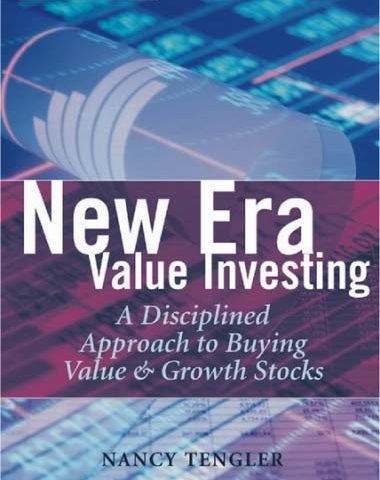 N Tengler – New Era Value Investing – A Disciplined Approach To Buying Value And Growth Stocks