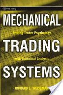 RICHARD L. WEISSMAN – Mechanical Trading Systems
