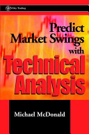 Mcdonald, Micheal – Predict Market Swings With Technical tahlil