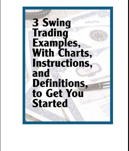 Alan Farley – 3 Swing Trading Examples, With Charts, Instructions, And Definitions To Get You Sta