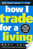 gary smith how i trade for a living