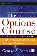 george fontanills the options course high profit low stress trading methods