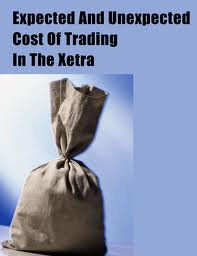 Expected And Unexpected Cost Of Trading In The Xetra