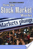 Economics – How The Stock Market Works