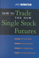 Jake Bernstein – How To Trade The New Single Stock Futures