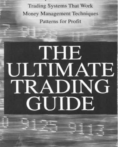 J R Hill G Pruitt And L Hill – The Ultimate Trading Guide